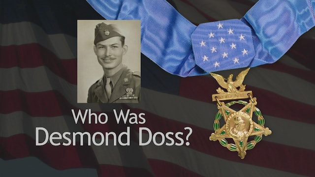 Who Was Desmond Doss?