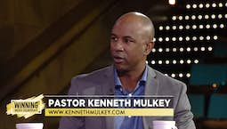 Guest Kenneth Mulkey | How To Enter A New Season