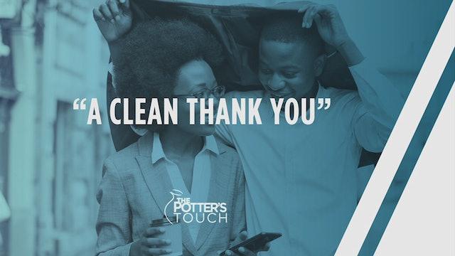 A Clean Thank You