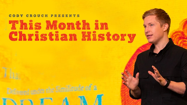 This Month in Christian History: June