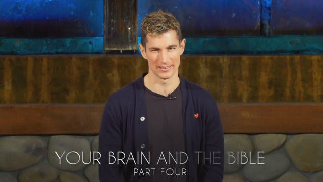 Your Brain And The Bible Part 4