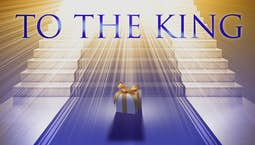 Video Image Thumbnail:To The King Whose Word Is Power