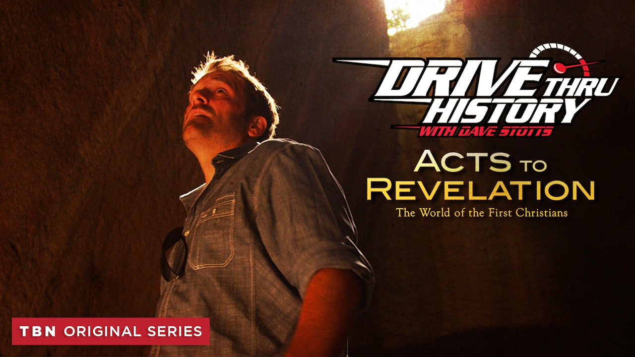 Drive Thru History: Acts to Revelation