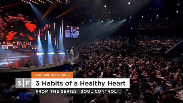 3 Habits of a Healthy Heart
