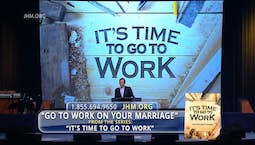Video Image Thumbnail:Go To Work On Your Marriage Part 1