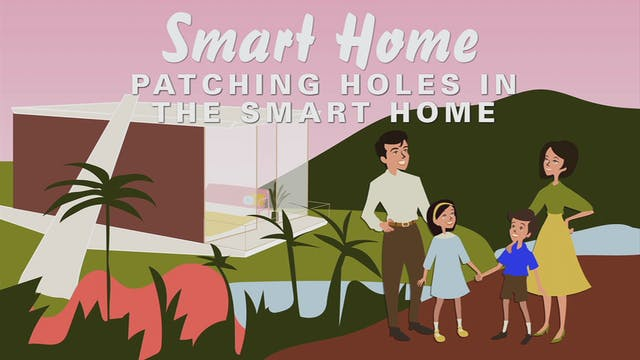 Patching Holes In The Smart Home Part 1