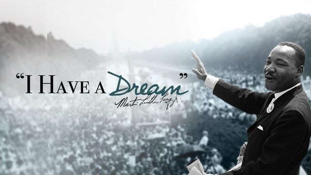 I Have A Dream: Honoring Dr. Martin Luther King Jr.