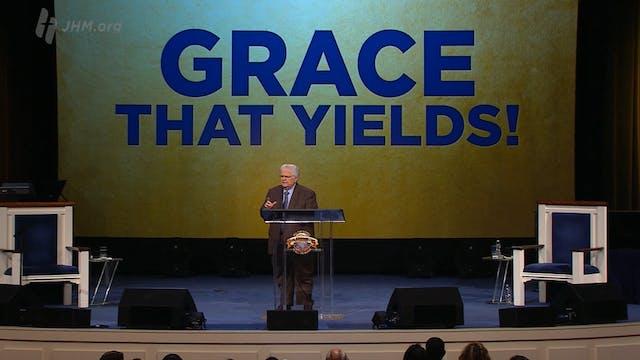 Grace That Yields