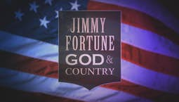 Video Image Thumbnail:Jimmy Fortune: God and Country