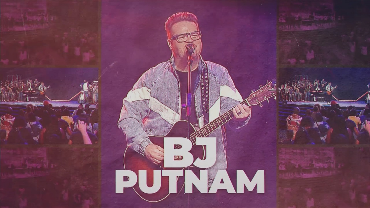 Watch BJ Putnam