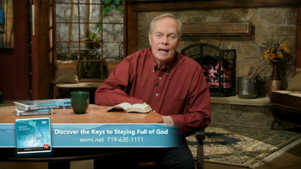 Watch Discover the Keys to Staying Full of God | June 10, 2019