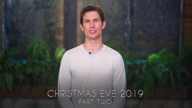 Christmas Eve 2019 Part 2