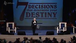 7 Decisions That Determine Your Destiny: The Decision To Prosper