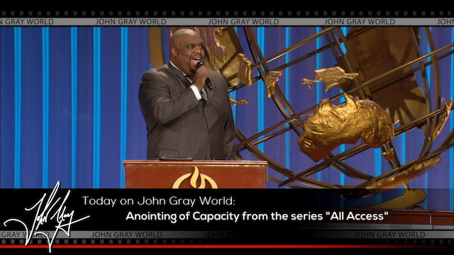 All Access: Anointing of Capacity