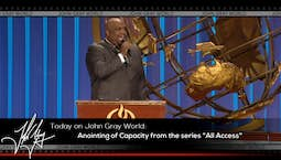 Video Image Thumbnail:All Access: Anointing of Capacity