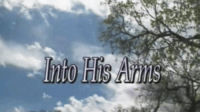 Into His Arms
