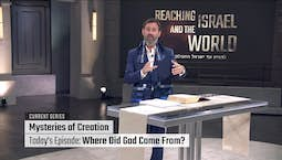 Video Image Thumbnail: Mysteries of Creation: Where Did God Come From?