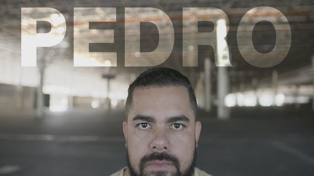 Pedro's Story