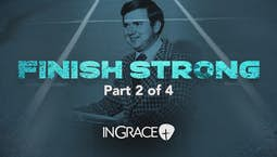 Video Image Thumbnail:Finish Strong Part 2
