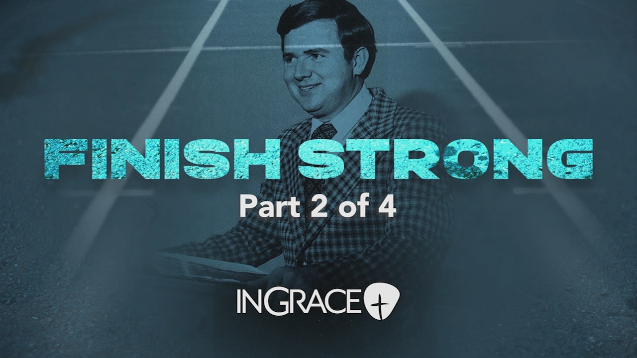 Watch Finish Strong Part 2