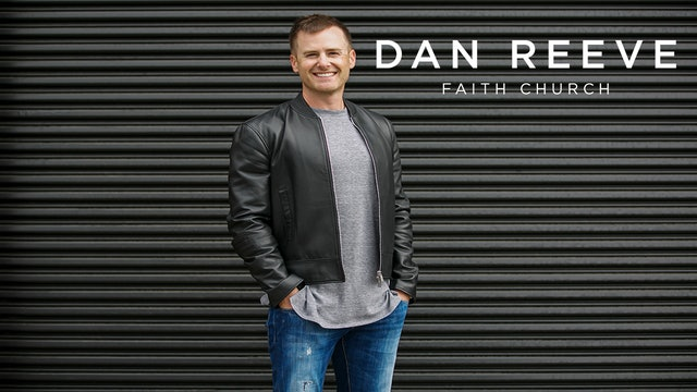 Dan Reeve: Faith Church