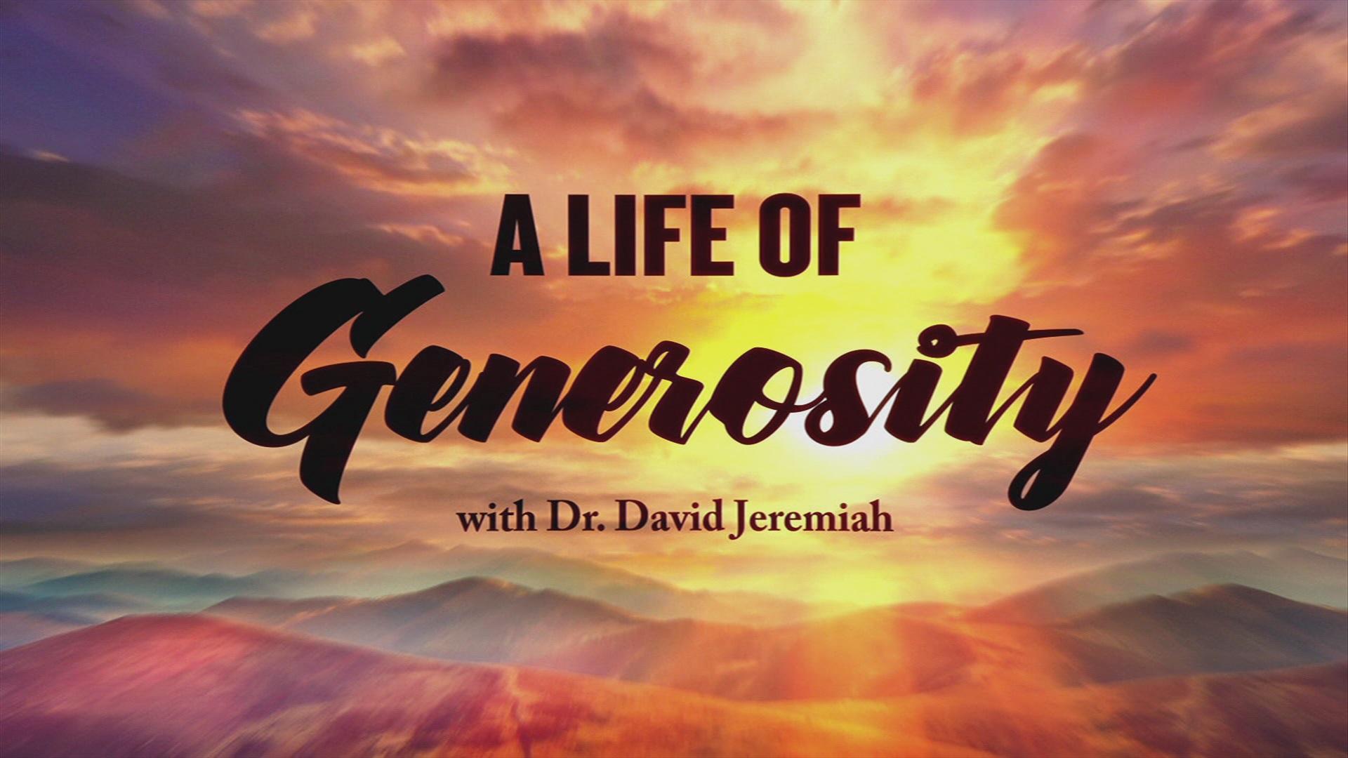 A Life of Generosity