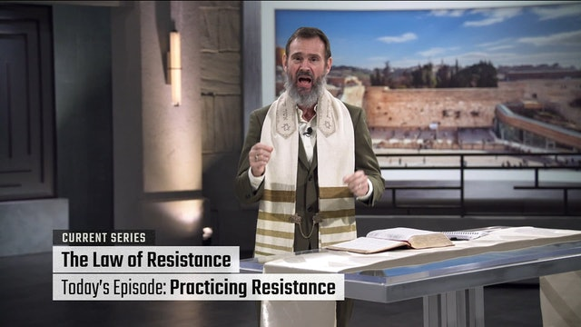 The Law of Resistance: Practicing Resistance