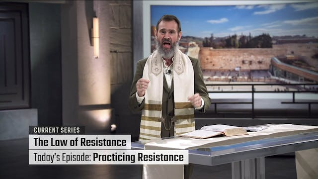 The Law of Resistance: Practicing Res...
