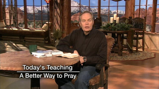 A Better Way to Pray   June 18, 2019