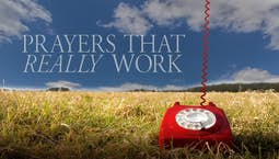 Prayers That Really Work: Bright Lights and Night Lights Part 1