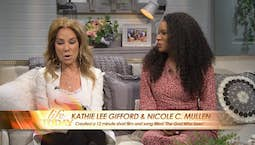 Video Image Thumbnail:Kathie Lee Gifford & Nicole C. Mullen | The God Who Sees