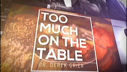 Video Image Thumbnail:Too Much On The Table