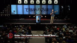 The Cosmic Crash: The Eternal Burn Part 2