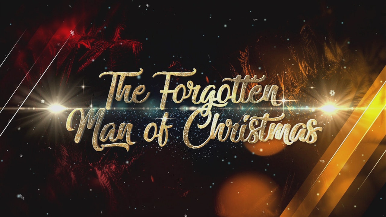 Watch The Forgotten Man of Christmas