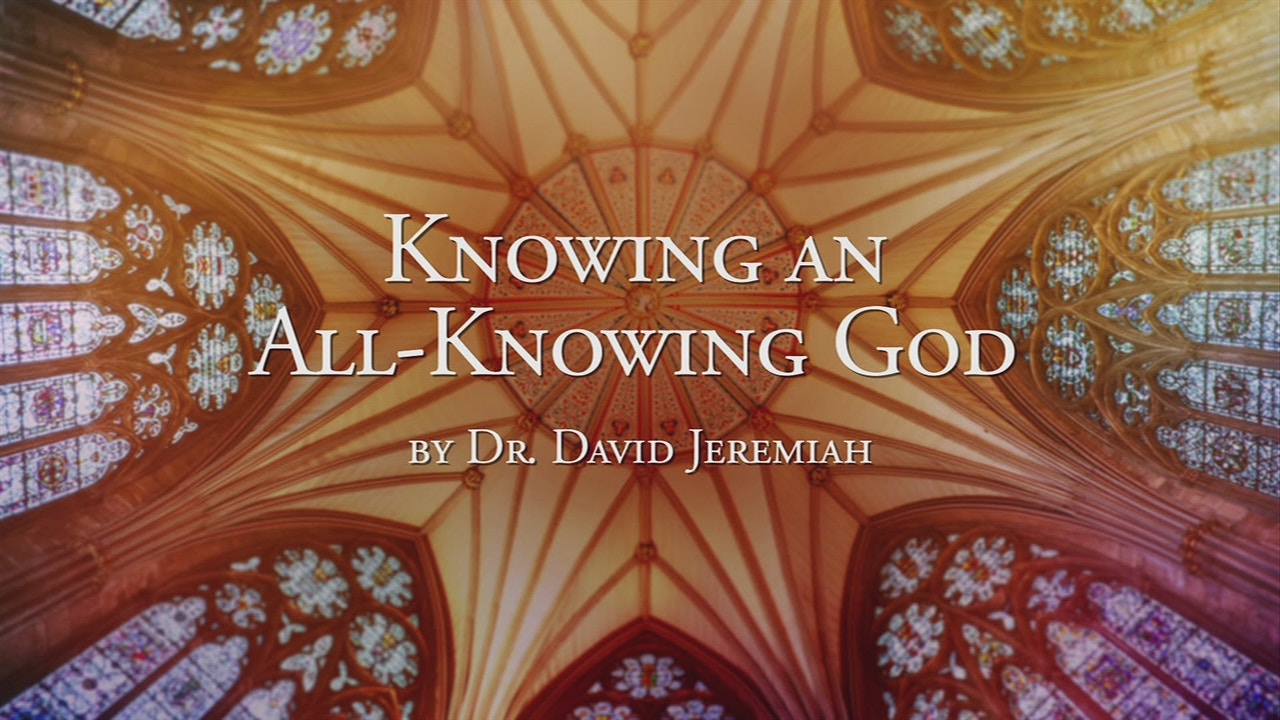 Watch Knowing an All-Knowing God