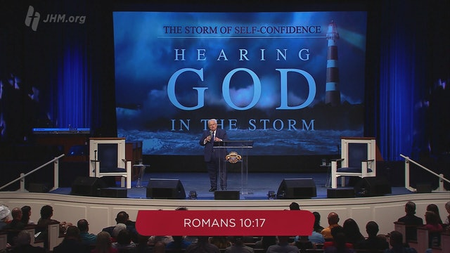 Hearing God in the Storm: The Storm of Self-Confidence