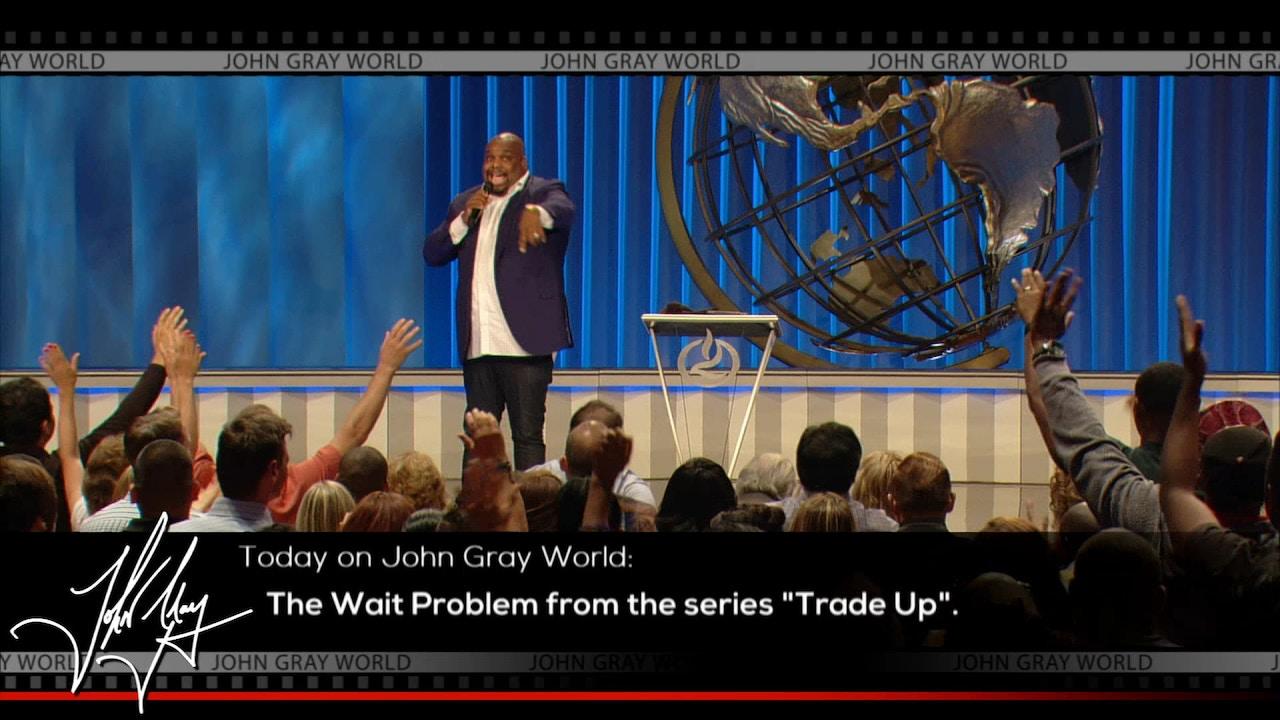 Watch John Gray World