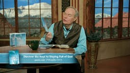 Video Image Thumbnail:Discover the Keys to Staying Full of God   May 20, 2019