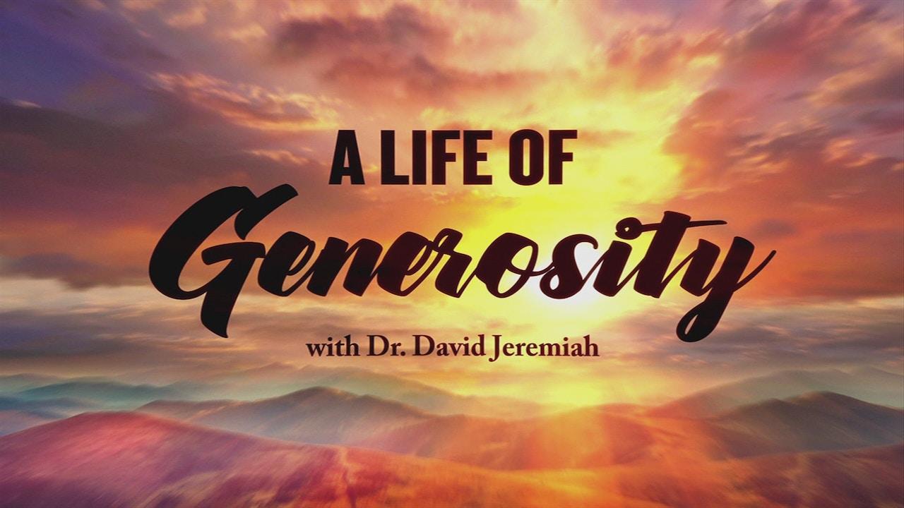 Watch A Life of Generosity