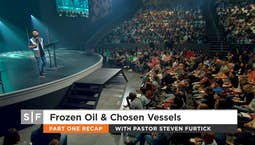 Video Image Thumbnail:Frozen Oils & Chosen Vessels Part 2