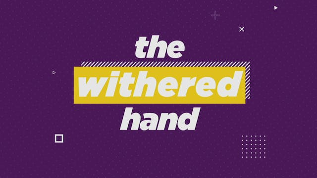 The Withered Hand