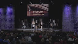 Video Image Thumbnail:Victory in an Uphill Battle Part 2