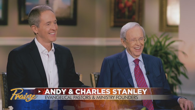 Praise | Charles and Andy Stanley | April 27, 2021
