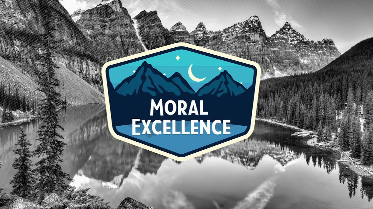 Watch Moral Excellence