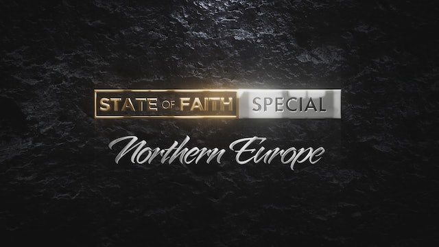 Praise | The State of Faith: Northern Europe | January 21, 2021