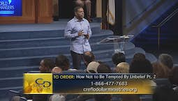 Video Image Thumbnail: How Not to Be Tempted by Unbelief Part 2