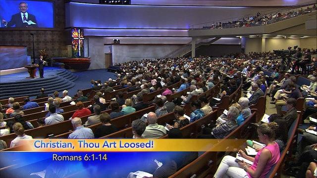 Grace-Powered Living: Christian, Thou Art Loosed