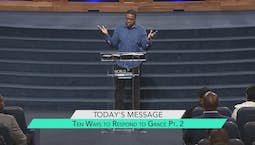 Video Image Thumbnail:Ten Ways to Respond to Grace Part 2