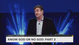 Video Image Thumbnail:Know God Or No God Part 3