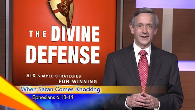 The Divine Defense: When Satan Comes ...